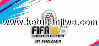 FIFA 18 BigPatch 8.1 All New Kits Season 18/19