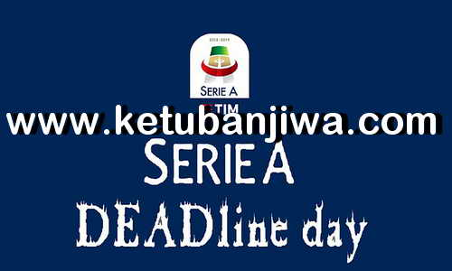 FIFA 18 Italian Serie A Transfer Deadline Squad Update Database 26 August 2018 by IMS Ketuban Jiwa