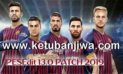 PES 2013 PESEdit 13.0 Patch 2019 Season 18-19 by Minosta4u Ketuban Jiwa