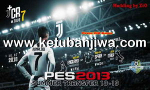PES 2013 PS3 Paid Patch Summer Transfer Season 2018-2019 by ZiO Ketuban Jiwa