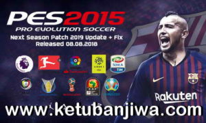 PES 2015 Next Season Patch 2019 AIO + Update Fix 08 August 2018 by Micano4u Ketuban Jiwa
