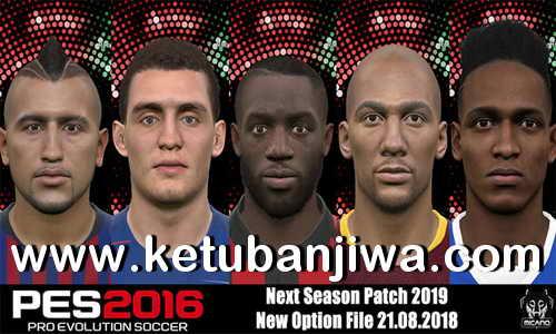 PES 2016 Next Season Patch 2019 Option File Summer Transfer Update 21 August 2018 by Micano4u Ketuban Jiwa