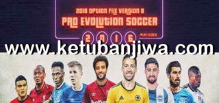 PES 2016 PTE Patch Option File v8 Update 20/08/2018