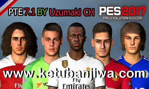 PES 2017 PTE Patch 7.1 AIO Single Link Unofficial Big Update Season 2018-2019 by Uzumaki CH Ketuban Jiwa