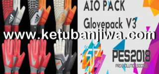 PES 2018 Gloves Pack v3 AIO Season 2018-2019