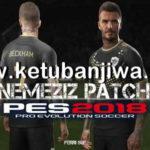 PES 2018 PS3 Nemeziz Patch 1.6 Minor Update 12/08/2018