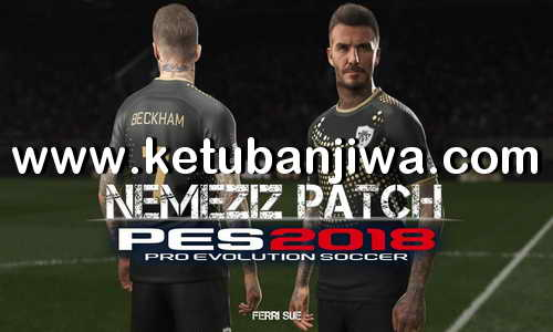 PES 2018 Nemeziz Patch v1.6 AIO Single Link For PS3 OFW Han + CFW BLES - BLUS by Ferri Sue Ketuban Jiwa