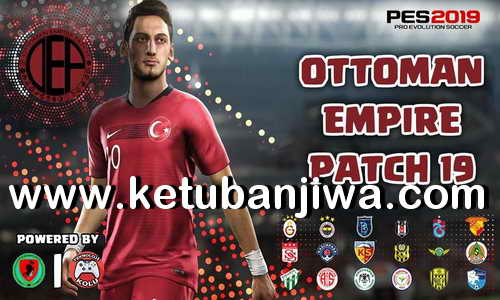 PES 2019 Demo Ottoman Empire Patch v1 + Fix Ketuban Jiwa