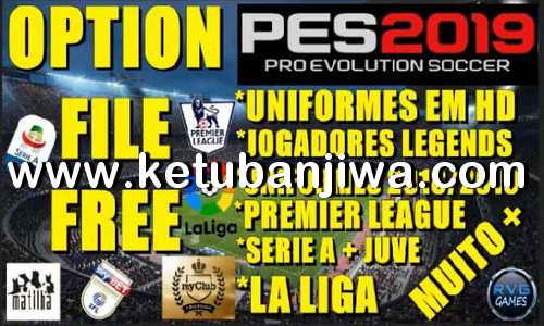 PES 2019 Option Files 1.0 + Legends For PS4 + PC by Rvgrapha ketuban Jiwa