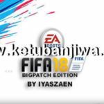 FIFA 18 BigPatch 8.2 AIO Single Link