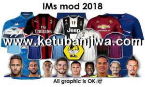 FIFA 18 Graphic Mod 2018 by IMS Ketuban Jiwa