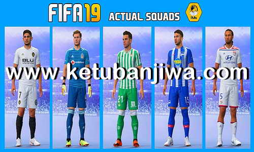 FIFA 19 First Squad Update by IMS Ketuban Jiwa
