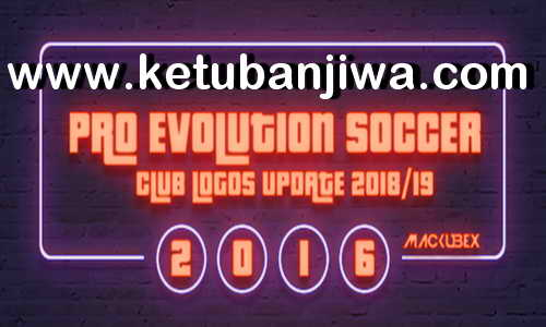 PES 2016 Logos Update New Season 2018-2019 by Mackubex Ketuban Jiwa