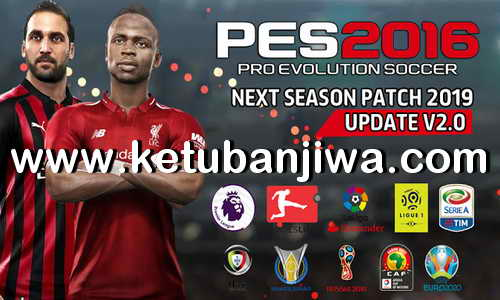 PES 2016 Next Season Patch 2019 Update v2.0 by Micano4u Ketuban Jiwa