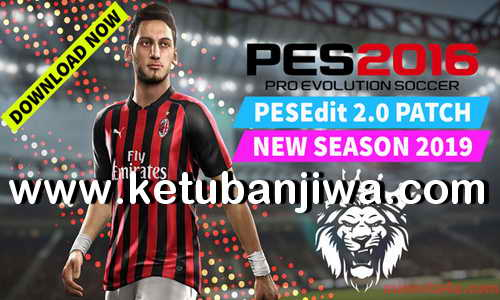 PES 2016 PESEdit Patch 2.0 Season 2019 by Minosta4u Ketuban Jiwa