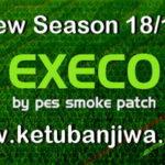 PES 2017 SMoKE Patch EXECO AIO Season 2018/2019