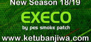PES 2017 SMoKE Patch EXECO AIO Season 2018/2019