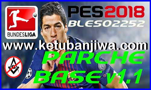 PES 2018 Base Patch v1.0 + v1.1 + Fix Update Season 2019 For PS3 CFW + ODE BLES + BLUS by Damianyc​ Ketuban Jiwa