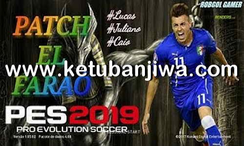 PES 2018 Mega Patch El Faraó Season 2019 For XBOX 360 Ketuban Jiwa