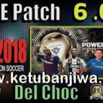 PES 2018 Unofficial PTE Patch 6.0 Update Season 2019