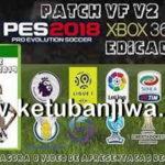 PES 2018 XBOX 360 VF Patch v2 AIO Season 2019
