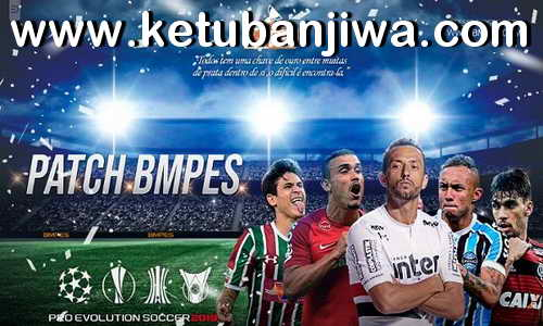 PES 2019 BMPES Patch v1.5 + Serial For PC Ketuban Jiwa