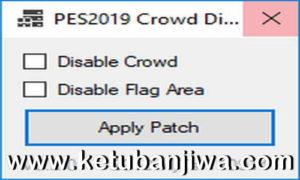 PES 2019 Crowd & Flag Area Disabler Enabler Tools v0.2.0 by MjTs-140914 Ketuban Jiwa