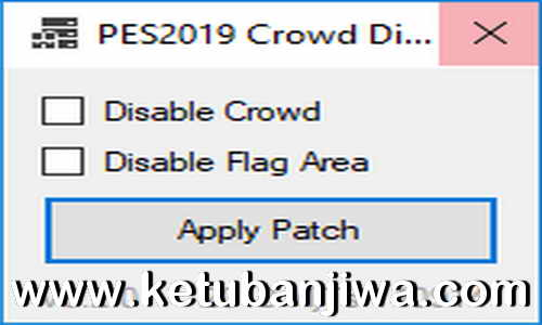 PES 2019 Crowd & Flag Area Disabler Enabler Tools v0.2.0 by MjTs-140914 Ketuban Jiwa