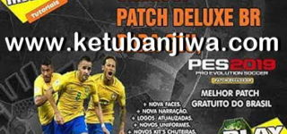 PES 2019 Deluxe BR - DBR Patch 1.00 + Update 1.01
