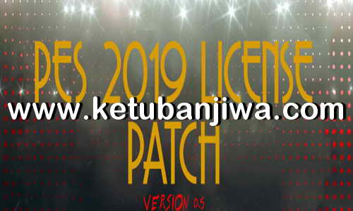 PES 2019 License Patch v0.5 For PC Ketuban Jiwa