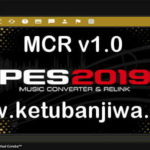 PES 2019 Music Converter Relink MCR 1.0 by Ginda01