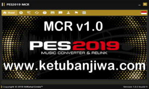 PES 2019 Music Converter Relink MCR v1.0 by Ginda01 Ketuban Jiwa