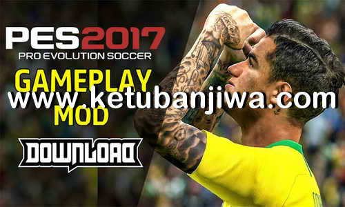 PES 2019 Official GamePlay For PES 2017 Ketuban Jiwa