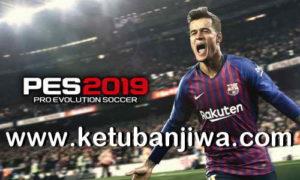 PES 2019 Official Patch 1.04 + DLC 1.03 For PC Ketuban jiwa