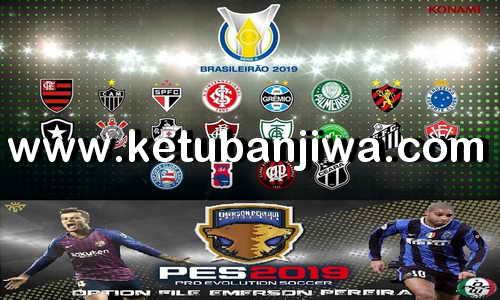 PES 2019 PS4 Brasileirão Option File by Emerson Pereira Ketuban Jiwa