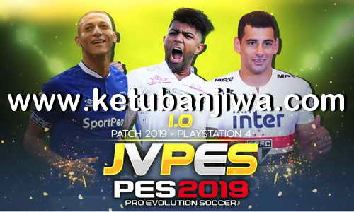 PES 2019 PS4 JVPES Option Files 1.0 + Brasilerao Ketuban Jiwa