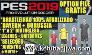 PES 2019 PS4 + PC Option Files 2.0 + Legends by Rvgrapha Ketuban jiwa