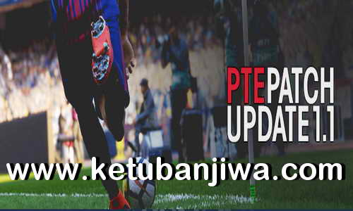 PES 2019 PTE Patch v1.1 Update For PC Ketuban Jiwa
