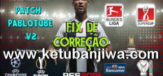 PES 2019 Pablotube Patch v2 Fix Update