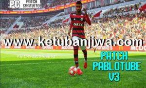 PES 2019 Pablotube Patch v3 AIO For PC Ketuban Jiwa
