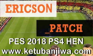 Download PES 2018 Ericson Patch v2.1 AIO Season 2019 For PS4 HEN CUSA08282