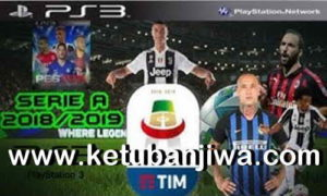 Download PES 2018 Serie A TIM Team Export Season 2019 For PS3 OFW BLES + BLUS by STNPes077 Ketuban Jiwa