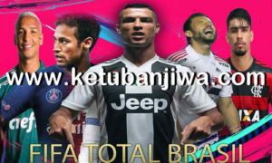 FIFA 14 Total Brasil Patch Season 2019 Ketuban Jiwa