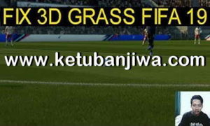 FIFA 19 How To Fix 3D Grass by Iyaszaen Ketuban Jiwa