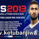 PES 2013 UEFA Champions League Mod Season 2019
