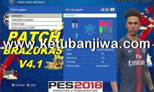 PES 2018 XBOX360 Brazukas Patch 4.1 AIO Season 2019 Ketuban Jiwa