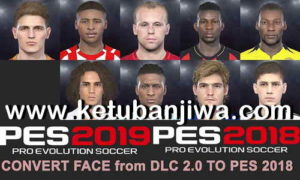 PES 2019 DLC 2.0 Faces Convert To PES 2018