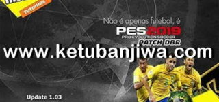 PES 2019 Deluxe BR - DBR Patch 1.03 Update