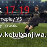 PES 2019 GamePlay v3 For PES 2017 by kk-adds