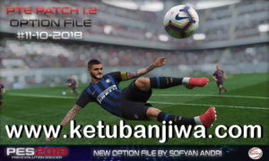 PES 2019 PTE Patch 1.2 Option File Update 11 October 2018